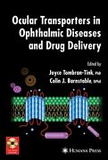 Ocular Transporters In Ophthalmic Diseases And , Tombran-tink, Joyce,,