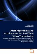 Smart Algorithms And Architectures For Real Tim, Ismail, Yasser,,