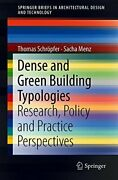 Dense And Green Building Typologies Research,, Schropfer, Thomas,,