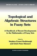 Topological And Algebraic Structures In Fuzzy S, Rodabaugh, S.e.,,