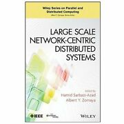 Large Scale Network-centric Distributed Systems