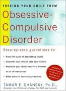 Freeing Your Child From Obsessive-compulsive Disorder By Chansky, E., New-,