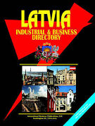 Latvia Industrial And Business Directory By Ibp Usa