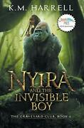 Nyira And The Invisible Boy The Graveyard Club, Book I By Harrell New-,