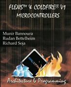 Flexis And Coldfire V1 Microcontrollers By Bannoura, Bettelheim, Soja New-,