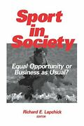 Sport In Society Equal Opportunity Or Business As Usual By Lapchick New-,