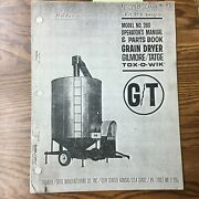 Gt 360 Grain Dryer Operation And Maintenance Manual Parts Book Guide Gilmore Tatge