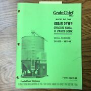 Grain Chief 300 Grain Dryer Operation And Maintenance Manual Parts Book Guide Gt