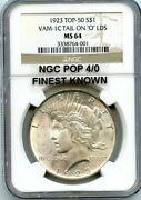 C12404- 1923 Vam-1c Tail On O Top 50 Peace Dollar Ngc Ms64 Pop 4/0 Finest Known