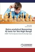 Retro-analytical Reasoning Iq Tests For The High Range, Marco 9783659437649,,