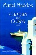 Captain From Corfu Softcover, Maddox, Muriel 9780865345287 Free Shipping,,