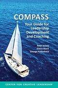 Compass Your Guide For Leadership Development And Coaching, Scisco, Peter,,
