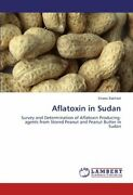 Aflatoxin In Sudan By Bakhiet Shami New 9783659180156 Fast Free Shipping