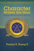 Character Makes The Man Kentucky Military Institute, 1845-1971, Young, R.,,