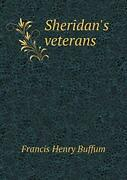 Sheridanand039s Veterans By Buffum Henry New 9785518712164 Fast Free Shipping