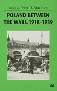 Poland Between The Wars, 1918-1939, Stachura 9780333736807 Fast Free Shipping-,