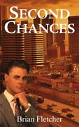 Second Chances By Fletcher, Brian New 9781414072746 Fast Free Shipping,,