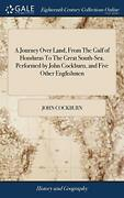 A Journey Over Land From The Gulf Of Honduras Cckburn-