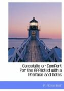 Consolatio Or Comfort For The Afflicted With A Preface And Notes Greenleaf-