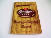 Vintage 1947 Gettelman Milwaukee Beer Hunting And Trapping Manual 112 Pages