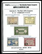 Yaoand039s Catalogue Of Worldwide Reply Coupons Volume Ii - The Non-upu Coupons