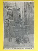 Post Card Rare 1909 Electric Chair Sing Sing Prison, Ossining Chaise Electrique