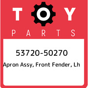 53720-50270 Toyota Apron Assy, Front Fender, Lh 5372050270, New Genuine Oem Part