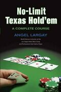 No-limit Texas Hold 'em A Complete Course By Angel Largay Paperback Book The