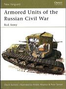 Red Army Armoured Cars Trains And Tanks Russian Civil War Renault Mk.v Whippet