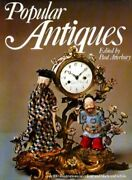 Popular Antiques. By Atterbury, Paul Editor. Book The Fast Free Shipping