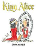 King Alice By Matthew Cordell English Hardcover Book Free Shipping
