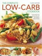 Complete Low-carb Cookbook Lose Weight The Sma Gardner..