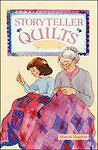 Storyteller Quilts By Vaughan, Marcia