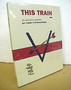 This Train An Artist's Journal By Tony Fitzpatrick Hb/dj New In Shrink-wrap
