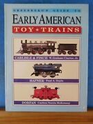 Greenberg's Guide To Early American Toy Trains Carlisle And Finch, Hafner, Dorfan