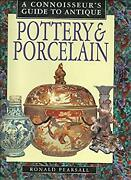 Connoisseur's Guide To Antique Pottery And Porcelain By Pearsall, Ronald