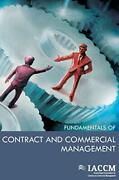 Fundamentals Of Contract And Commercial Management Iaccm Series, Iaccm..