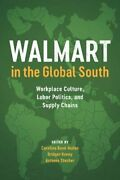 Walmart In The Global South Workplace Culture,, Munoz, Kenny, Stecher..