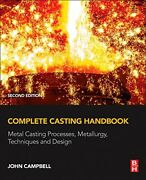 Complete Casting Handbook Metal Casting Proces Campbell..