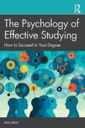The Psychology Of Effective Studying How To Succeed In Your Degree P Pb..