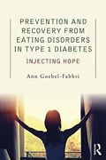 Prevention And Recovery From Eating Disorders I Goebel-fabbri Paperback..