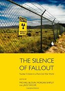 The Silence Of Fallout Nuclear Criticism In Po - Blouin Shipley Taylor..
