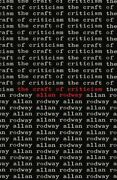 The Craft Of Criticism By Rodway Edwin New 9780521299091 Fast Free Shipping