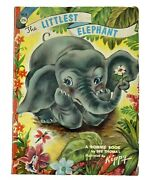 1959 Dee Thomas / The Littlest Elephant A Bonnie Book Illustrated By Kippy 4028