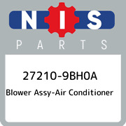 27210-9bh0a Nissan Blower Assy-air Conditioner 272109bh0a, New Genuine Oem Part