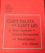 Cleft Palate And Cleft Lip A Team Approach To Clinical Management And Rehab