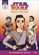 Star Wars Forces Of Destiny Daring Adventures Volume 1 [sabine Rey Padme]