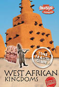 West African Kingdom Freestyle Express Time Travel Guides By Claybourne Ann