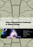 Water Management Challenges In Global Change Proceedings Of The 9th Computing