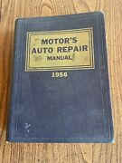 Vintage 1956 Motor's Auto Repair Manual Hardcover 19th Edition Book 1st Printing